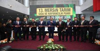 13. Mersin Tarım, Gıda Ve Hayvancılık Fuarı Açıldı
