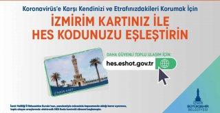 HES Kodu-İzmirim Kart eşleştirmesi devam ediyor