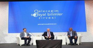 UYSAL: 'EN İYİLERİ PLANLAMAK İÇİN SOSYAL BİLİMLERE İHTİYAÇ VAR'
