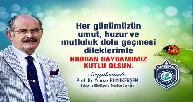 PROF. DR. YILMAZ BÜYÜKERŞEN'İN KURBAN BAYRAM MESAJI
