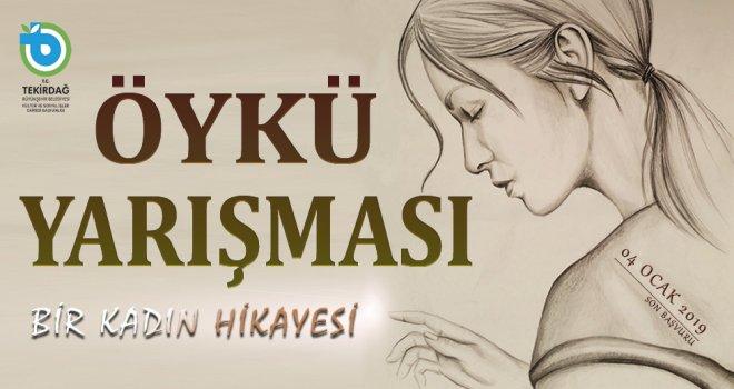 Tekirdağ Büyükşehir Belediyesi Kadın Öyküleri Yarışması Düzenliyor