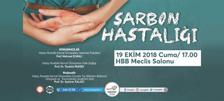 HATAY KENT KONSEYİ'NDEN 'ŞARBON HASTALIĞI' KONFERANSI